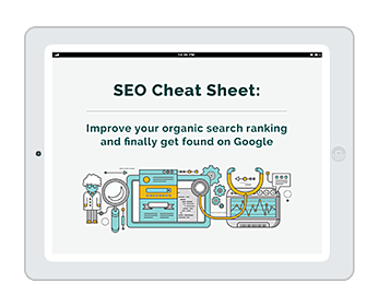 Download the SEO cheat sheet and get found on Google today!